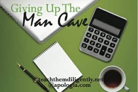 Giving up tha Mancave Homeschool Dad