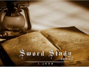 Sword Study I John