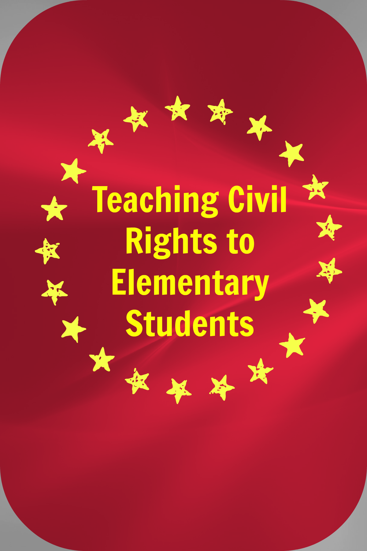 Teaching Civil Rights to Elementary Students | Teach Them ...