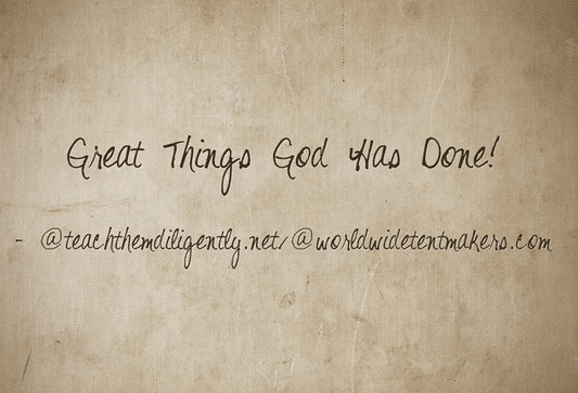 Great Things God has Done-- Mission