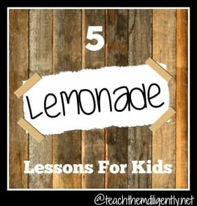 5 Lemonade Lessons For Kids