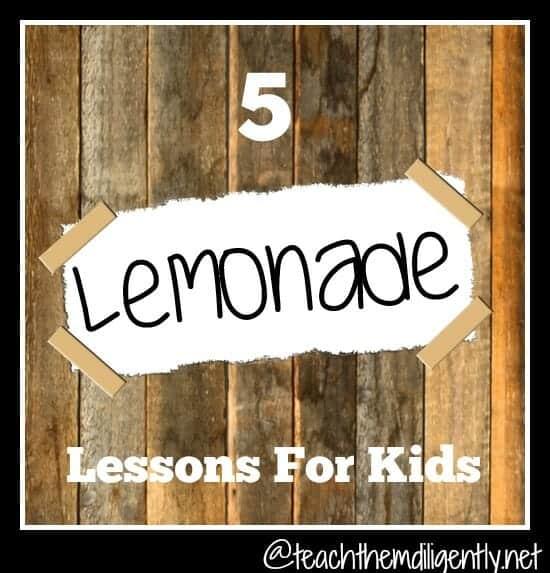 5 Lemonade Lessons For Kids
