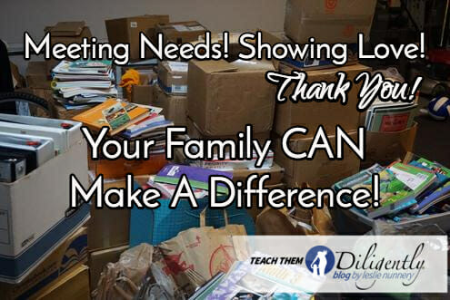 Meeting Needs! Showing Love! Your Family CAN Make A Difference!