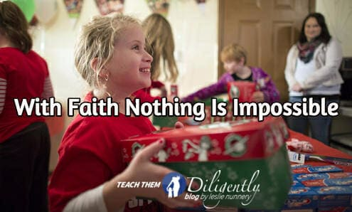 With Faith Nothing Is Impossible