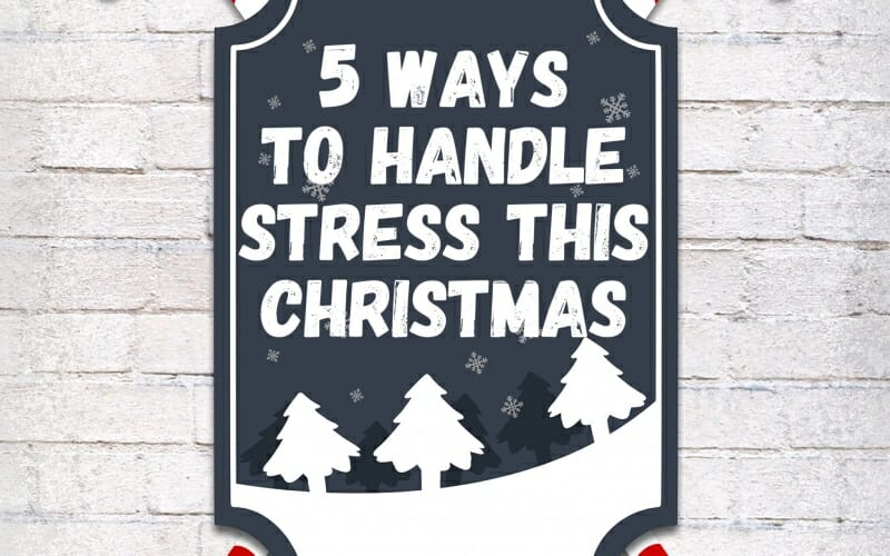 Five Ways To Handle Stress This Christmas