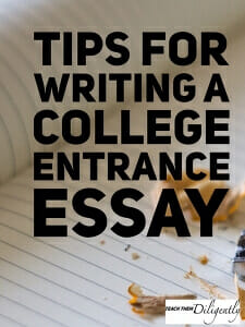 tips for writing a college entrance essay  ttd blog most schools require an application standardized test scores the act or  sat high school transcripts and some universities may even require essays