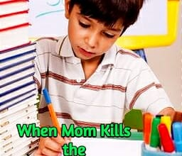 when mom kills the love of learning