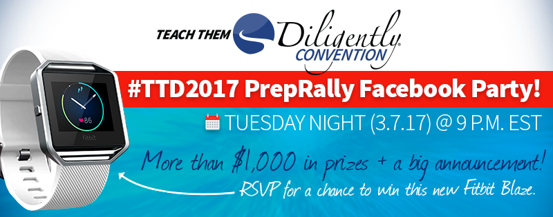 #TTD2017 PrepRally Facebook Party—And GIVEAWAY!