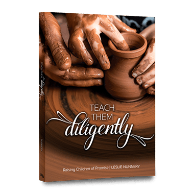 Teach Them Diligently: Raising Children of Promise