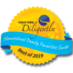 Teach Them Diligently Homeschool Family Favorites Guide