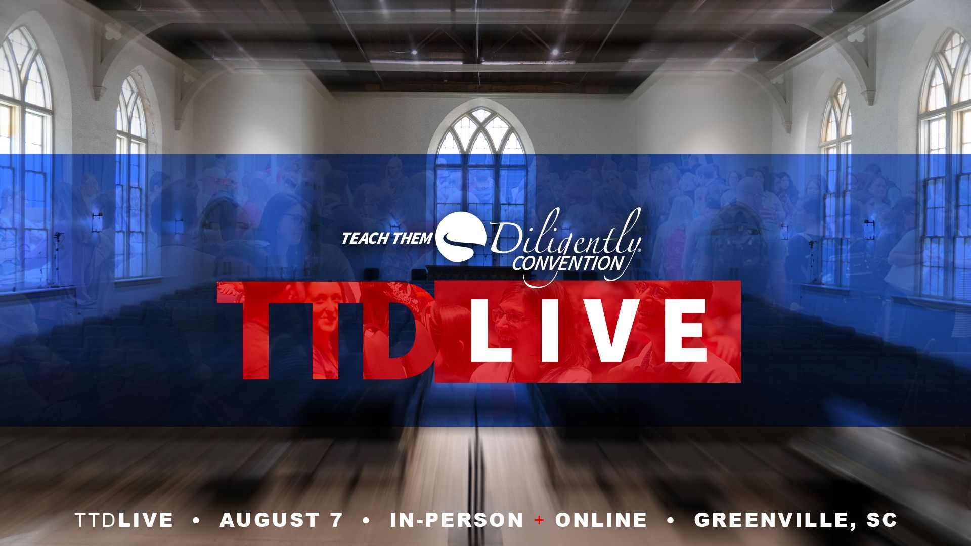 Teach Them Diligently- LIVE from Greenville, SC - Teach Them Diligently